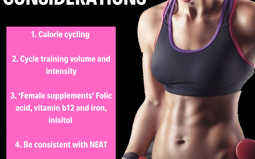 Female Fat Loss Considerations